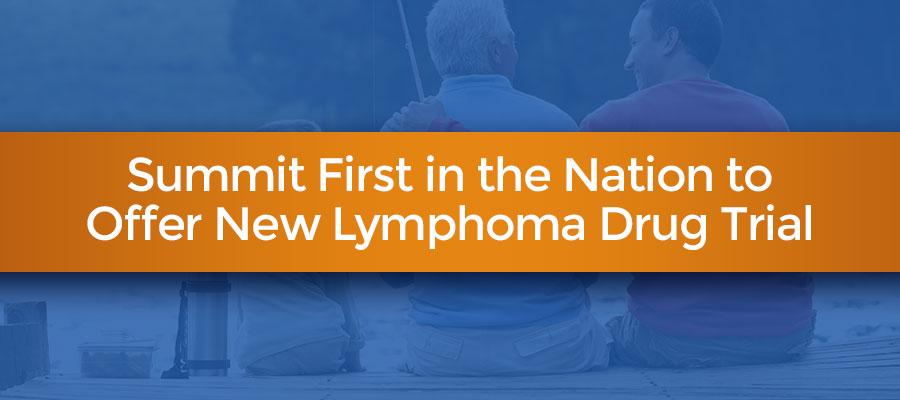 New Lymphoma Drug Trial
